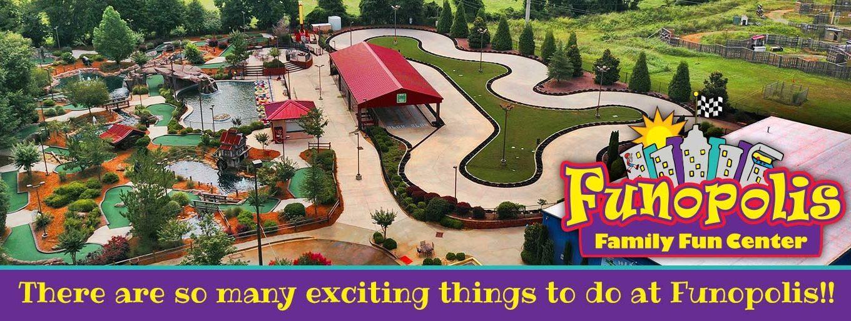 Funopolis Family Fun Center   Commerce, GA